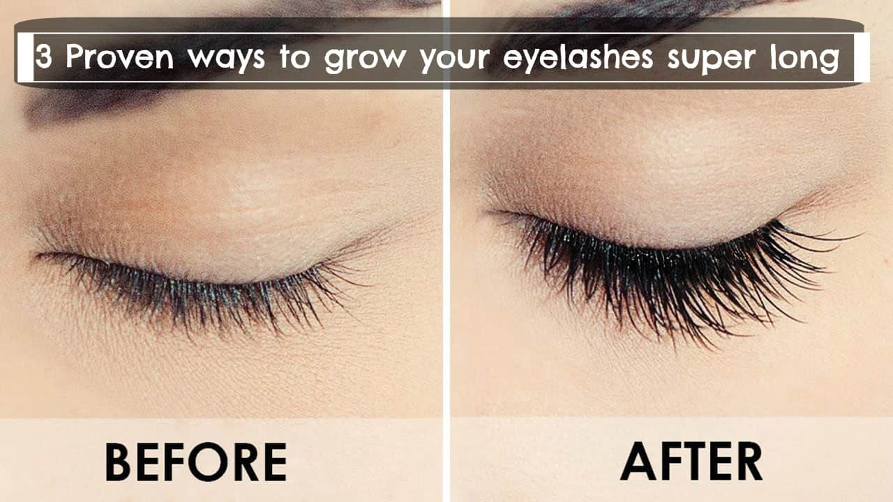 3 Proven Ways To Grow Your Eyelashes Super Long Trend Crown